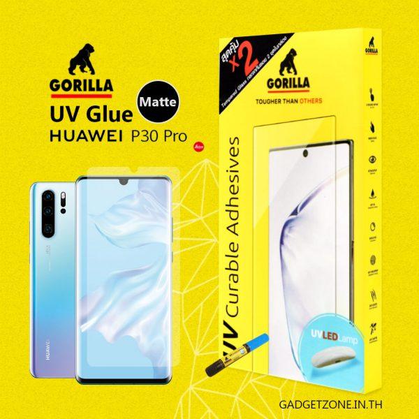 ฟิล์มกระจกด้าน p30 pro gorilla uv matte
